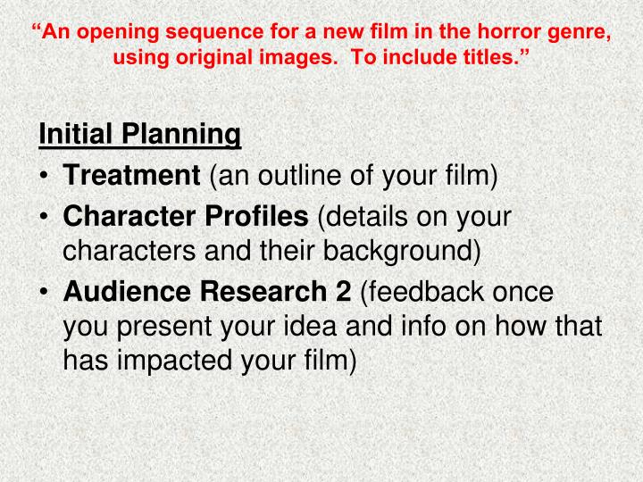 """An opening sequence for a new film in the horror genre, using original images.  To include titles."""