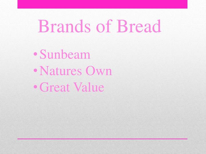Brands of Bread