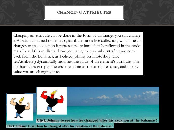 Changing Attributes