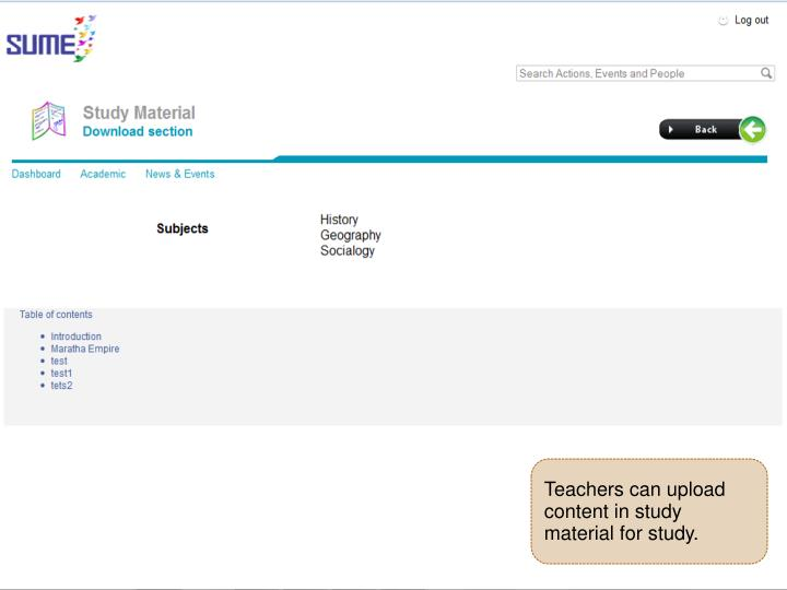 Teachers can upload content in study material for study.