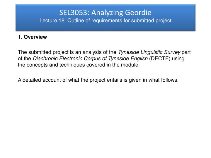 Sel3053 analyzing geordie lecture 18 outline of requirements for submitted project
