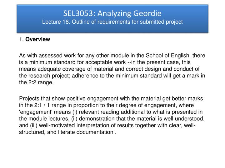 Sel3053 analyzing geordie lecture 18 outline of requirements for submitted project1