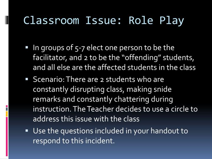 Classroom Issue: Role Play