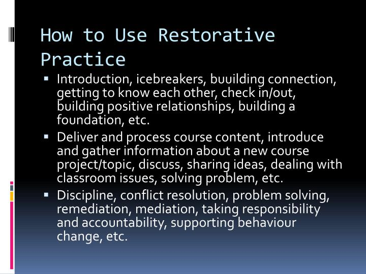 How to Use Restorative Practice