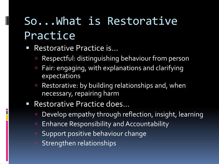 So...What is Restorative Practice