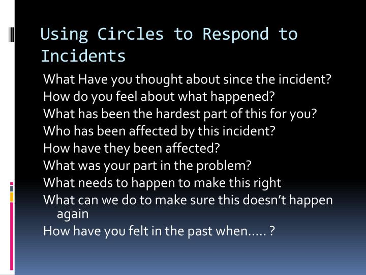 Using Circles to Respond to Incidents