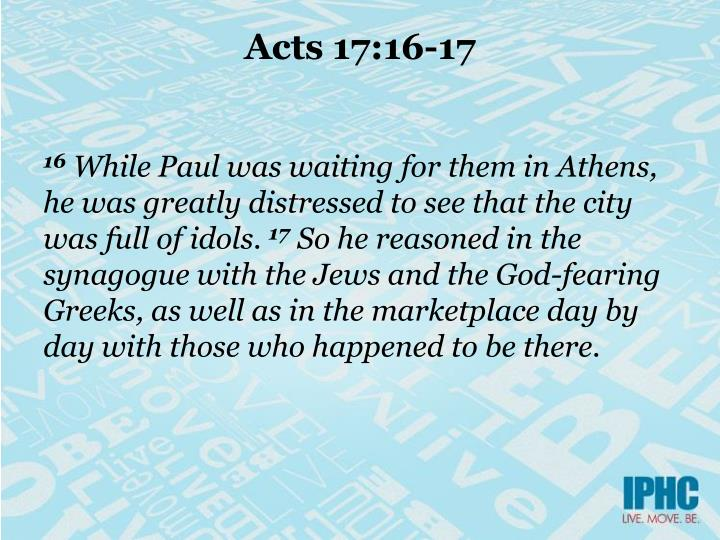 Acts 17 16 17