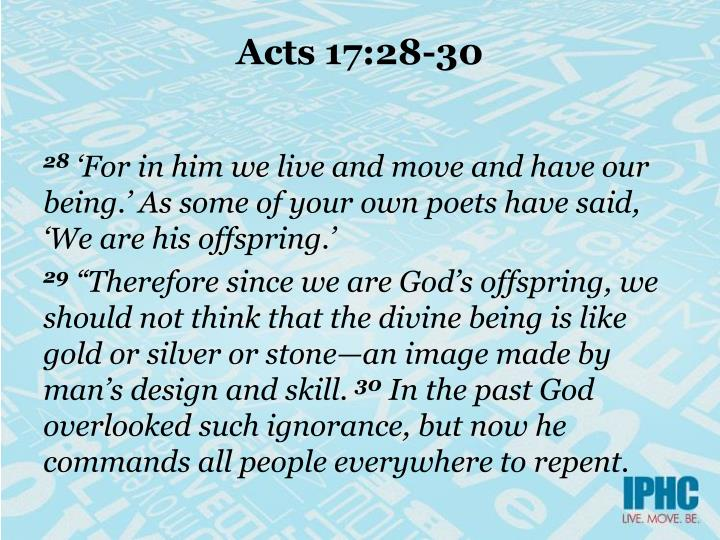 Acts 17:28-30