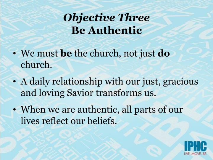 Objective Three
