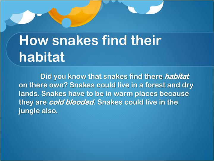 How snakes find their habitat