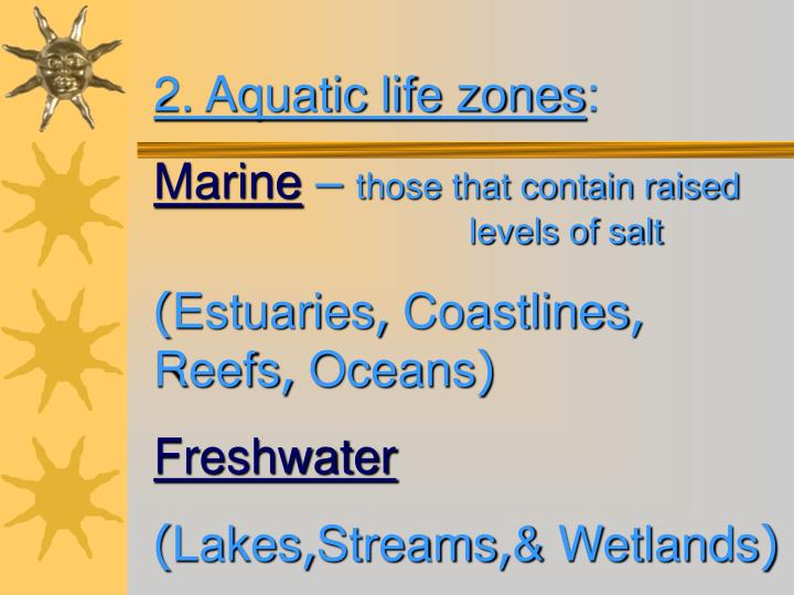 2. Aquatic life zones