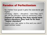 paradox of perfectionism