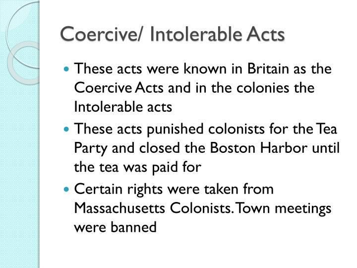 Coercive/ Intolerable Acts