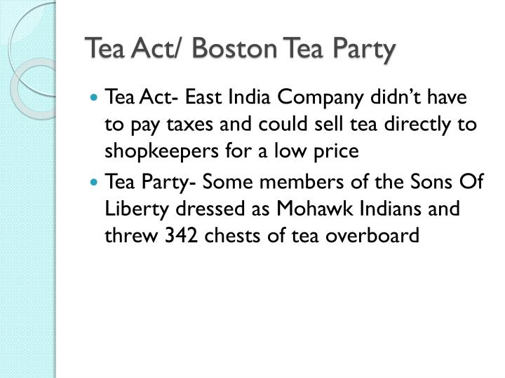 Tea Act/ Boston Tea Party