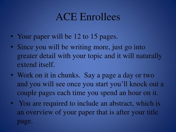 ACE Enrollees