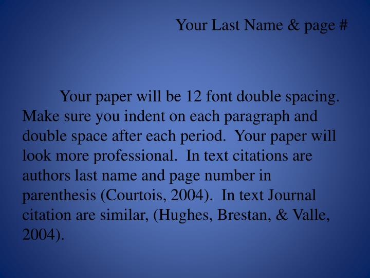 Your Last Name & page #