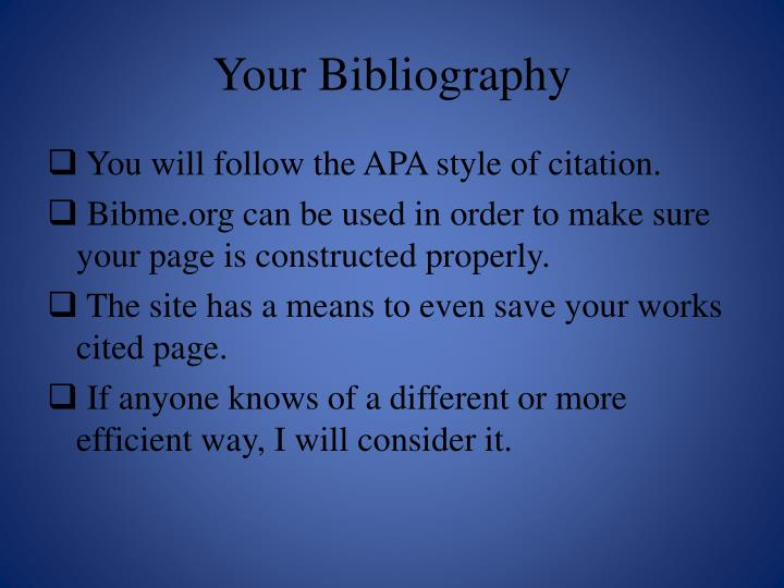 Your Bibliography
