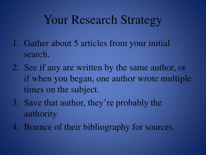 Your research strategy