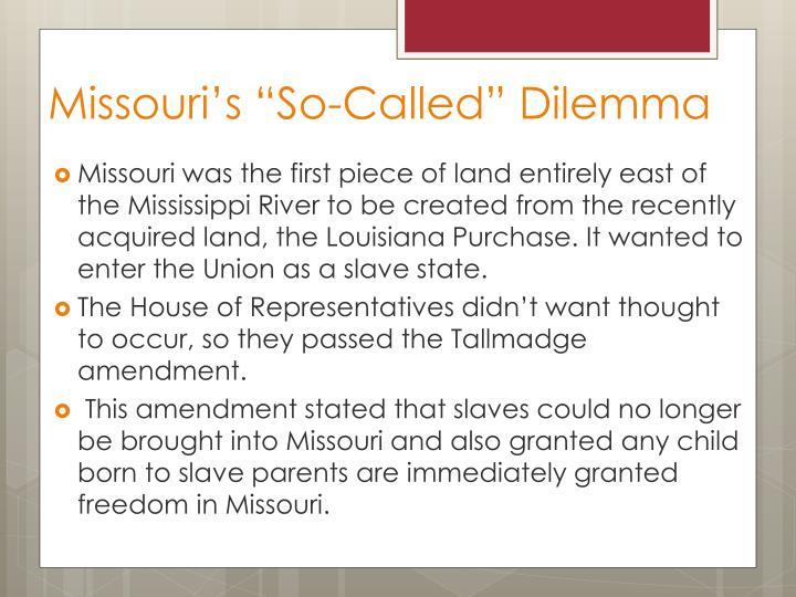 "Missouri's ""So-Called"" Dilemma"