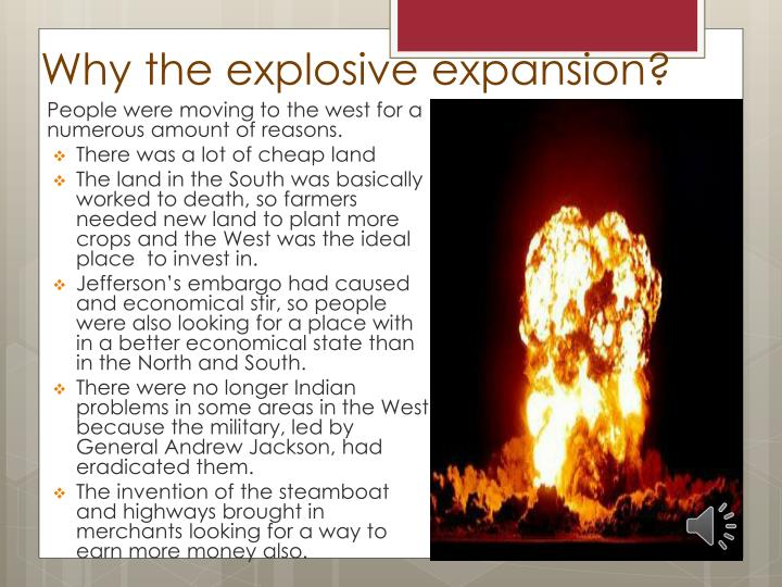 Why the explosive expansion