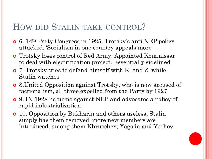 How did Stalin take control?