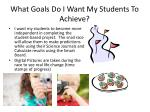 what goals do i want my students to achieve