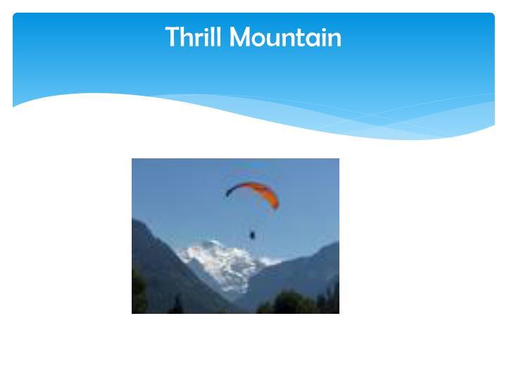 Thrill Mountain