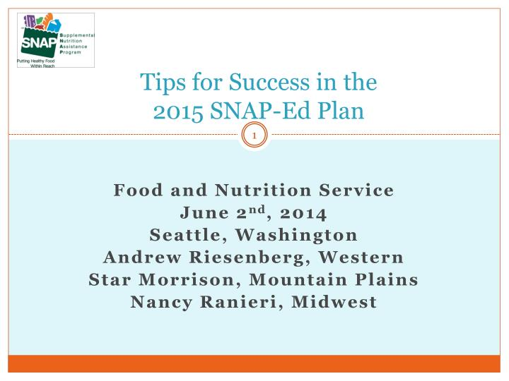 Tips for success in the 2015 snap ed plan