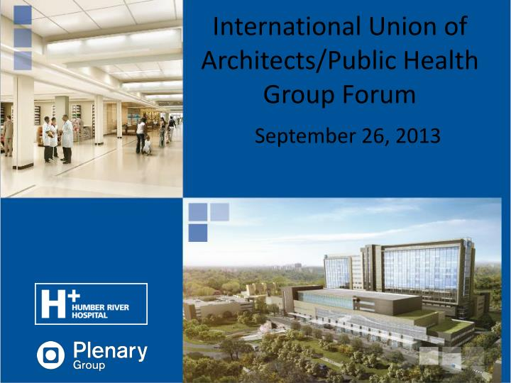 International union of architects public health group forum