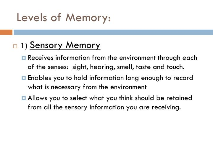 Levels of memory