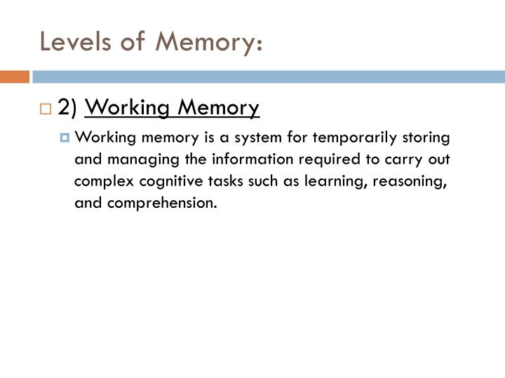 Levels of Memory: