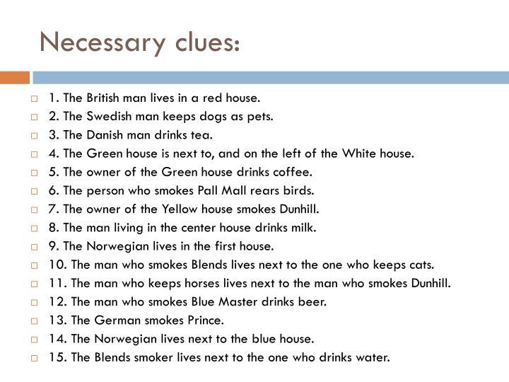 Necessary clues