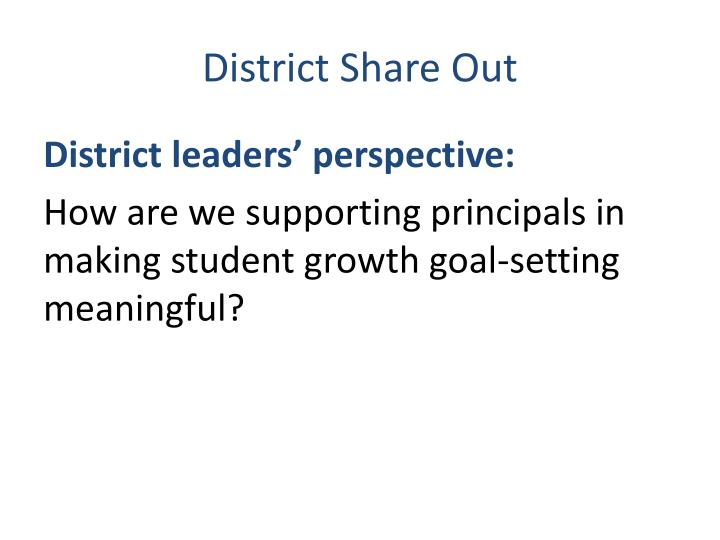 District Share Out