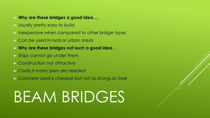 Why are these bridges a good idea….