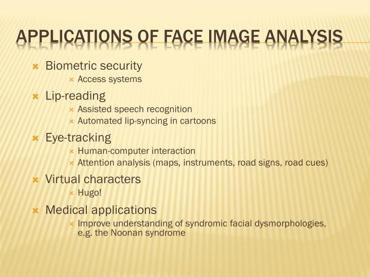 Applications of face image analysis