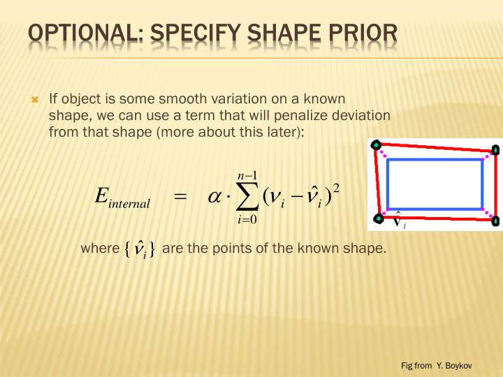 Optional: specify shape prior
