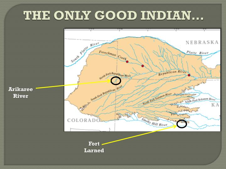THE ONLY GOOD INDIAN…