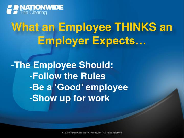 What an Employee THINKS an Employer Expects…