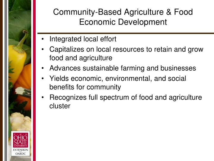 Community-Based Agriculture & Food