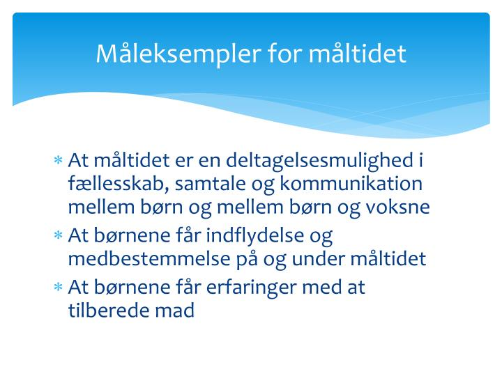 Måleksempler for måltidet
