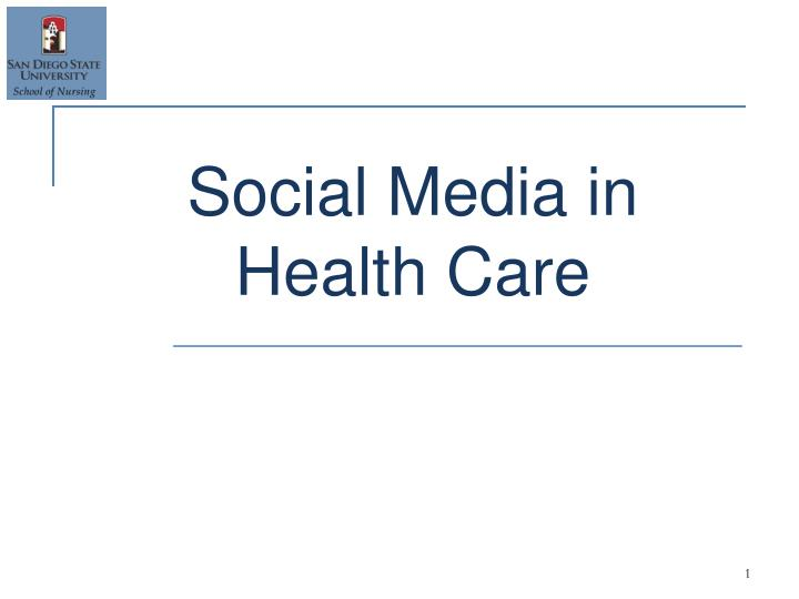 Social media in health care
