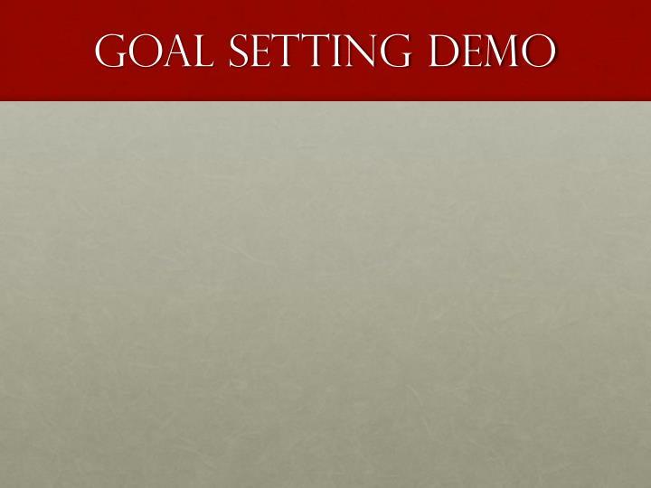 Goal Setting Demo