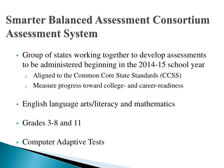 Smarter balanced assessment consortium assessment system