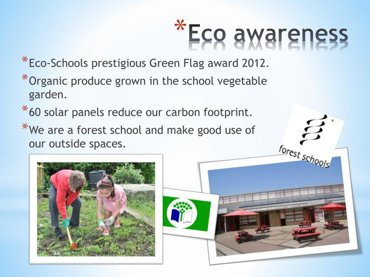 Eco-Schools prestigious Green Flag award