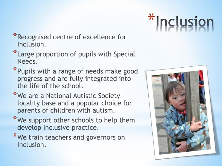 Recognised centre of excellence for Inclusion.