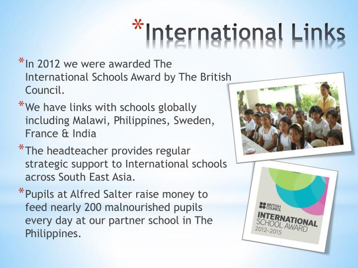 In 2012 we were awarded The International Schools Award by The British Council.
