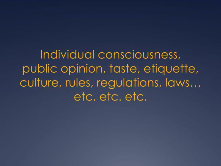 Individual consciousness,