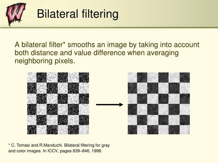 Bilateral filtering