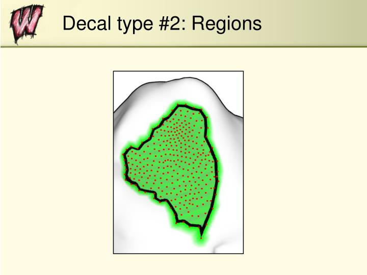 Decal type #2: Regions