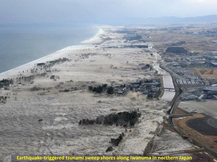 Earthquake-triggered tsunami sweep shores along
